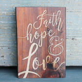Faith, Hope, & Love Small Wood Sign