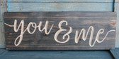 You & Me carved wood sign