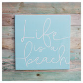 Life is a Beach Tile Slat Sign