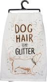 Dog Hair is My Glitter