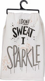 I Don't Sweat, I Sparkle