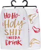 Ho Ho Holy Shit I Need a Drink