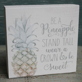 Be a Pineapple Chunky Sign