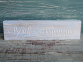 The Beach is My Happy Place small wood sign