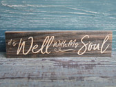 It Is Well with my Soul small wood sign