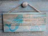 Be a Mermaid Rope Sign