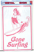 Gone Surfing Hula Aluminum Sign