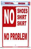 No Skirt No Problem Aluminum Sign