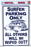 Surfer Parking Only - Aluminum Sign