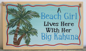 A Beach Girl Lives Here with Her Big Kahuna