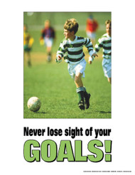 Never Loose Sight of Your Goals- Kids Poster