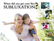 When did you get your first subluxation