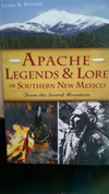 Apache Legends & Lore of Southern New Mexico From the Sacred Mountain by Lynda A. Sanchez ( Signed copy)
