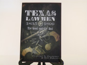 Texas Lawmen 1835 - 1899 by Clifford Caldwell & Ron DeLord