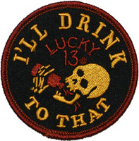 Lucky 13 Drink To That Embroidered Patch