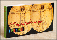 "Leonardo Says... flip book has Leonardo da Vinci's famous Vitruvian ""Man on the Circle"" go though a series of iron-pumping ""he-man"" poses."