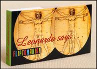 "Leonardo Says... flip book has Leonardo da Vinci's famous Vitruvian ""Man on the Circle"" go though a series of iron-pumping ""he-man"" poses."