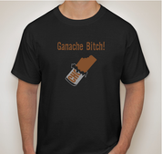 "Custom ""Ganache Bitch!"" Tee shirt"