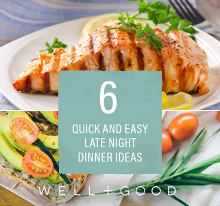 6 Quick And Easy Late Night Dinner Ideas From Healthy Foodies