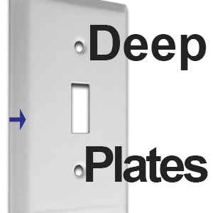 Deep Plates Fit Gap Between Wall & Switchplate