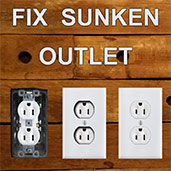 Fix Sunken Outlet