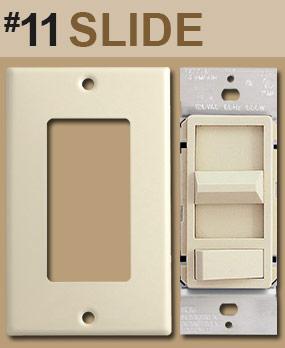 Identify Slide Dimmer Opening