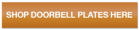 Shop Doorbell Plates Here