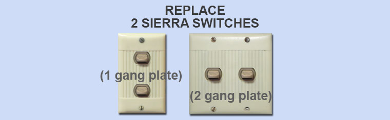 How to Replace 2 Old Sierra Switches