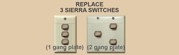 Fix 3 Broken Sierra Switches