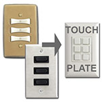 Touch Plate Replaces Remcon Low Volt