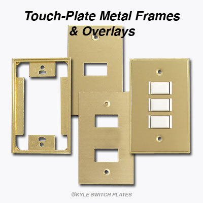 Metal Frame Overlays for Touch Plate Lighting