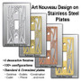 Metal Selections for Stainless Steel Art Nouveau Cover Plates