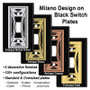Metal Selections for Black Milano Switchplates