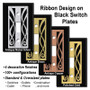 Metal Selections for Black Switchplates with Ribbon Design