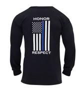 Thin Blue Line Honor Respect Long Sleeve t Shirt - Back View