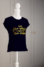 Be the Voice Not the Echo Lady Fit T-shirt