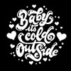 Baby It's Cold Outside Design