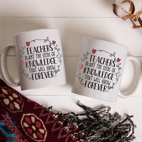 Teachers Plant the Seeds Coffee Mug