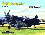 Squadron Signal Publications F4U Corsair Walk Around Book - 5565