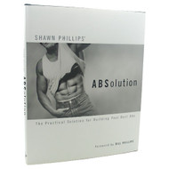BestAbs, ABSolution. By Shawn Phillips, 1 - Book