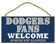 """Dodgers Fans Wood Sign - 5""""x10"""" Welcome"""