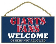"""Giants Fans Wood Sign - 5""""x10"""" Welcome"""