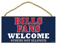 "Bills Fans Wood Sign - 5""x10"" Welcome"