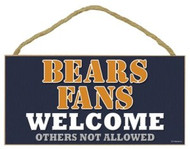 """Bears Fans Wood Sign - 5""""x10"""" Welcome"""