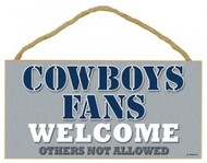 """Cowboys Fans Wood Sign - 5""""x10"""" Welcome"""