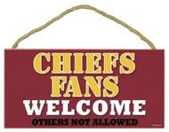 """Chiefs Fans Wood Sign - 5""""x10"""" Welcome"""