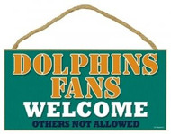 "Dolphins Fans Wood Sign - 5""x10"" Welcome"
