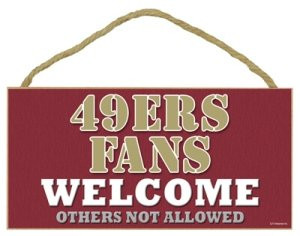 """49ers Fans Wood Sign - 5""""x10"""" Welcome"""
