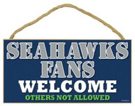 "Seahawks Fans Wood Sign - 5""x10"" Welcome"