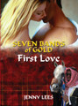 Seven Bands of Gold  Book One  - First Love ~ Written by Jenny Lees